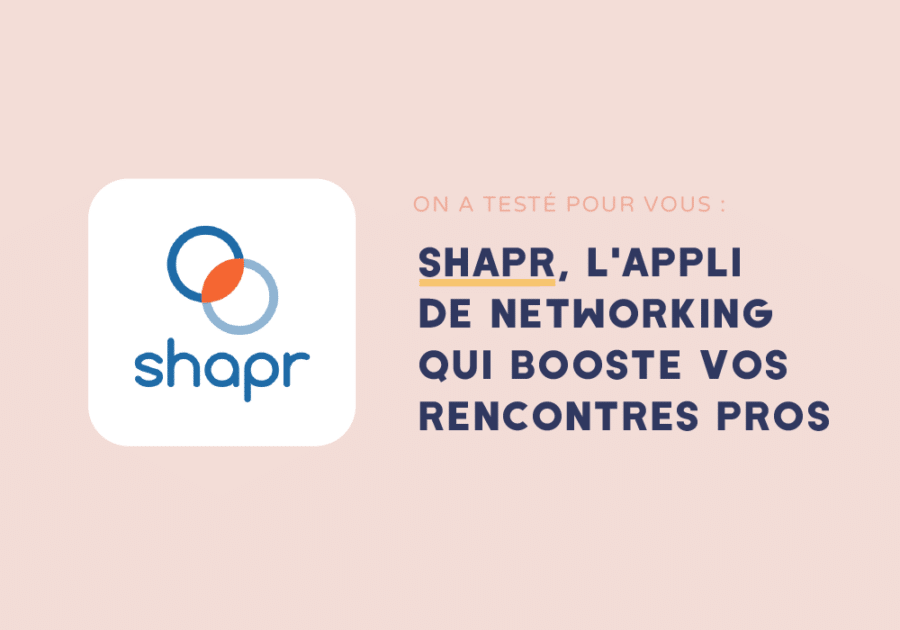 Shapr - l'appli de networking