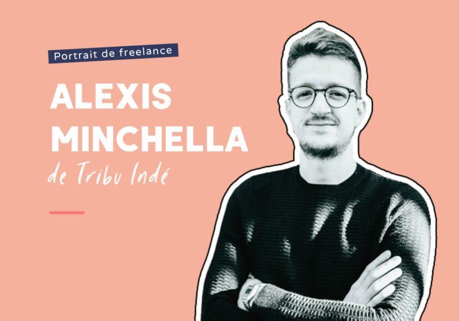 Alexis Minchella - Tribu Indé